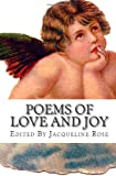 Poems of Love and Joy (147839546X) by Rose, Jacqueline
