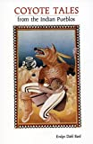 img - for Coyote Tales from the Indian Pueblos book / textbook / text book