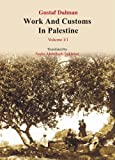 img - for Work and Customs in Palestine VI/1 (Translation of Gustaf Dalman Work & Customs in Palestine from German) book / textbook / text book