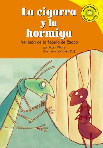 la-cigarra-y-la-hormiga-the-ant-and-the-grasshopper-version-de-la-fabula-de-esopo-a-retelling-of-aes