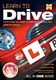 Robert Davies Learn to Drive (2008/09 Edition) Everything you need to pass your driving test