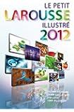 LAROUSSE/LE PETIT LAROUSSE ILLUSTRE 2012