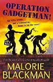 Operation Gadgetman! (0440863074) by Blackman, Malorie