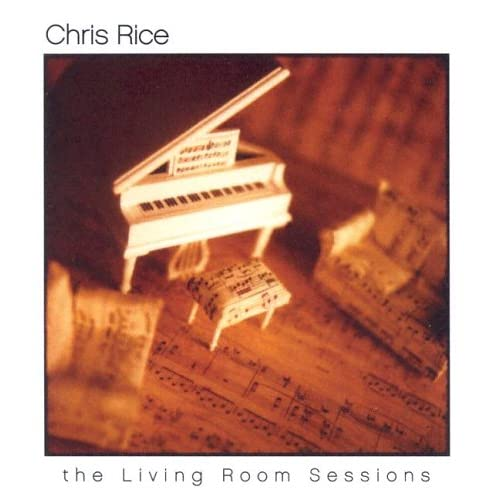 Chris Rice The Living Room Sessions