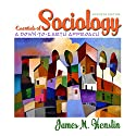 VangoNotes for Essentials of Sociology: A Down-to-Earth Approach, 7/e Audiobook by James M. Henslin, Shelly Breitenstein Narrated by Dennis Holland, Maria Hickey