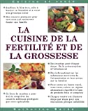La cuisine de la fertilit et de la grossesse