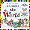 A Child`s Celebration of the World