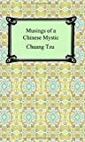 Musings of a Chinese Mystic (1420928449) by Tzu, Chuang