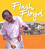 Flash Floyd: 150 Quick and Easy Recipes