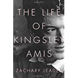The Life of Kingsley Amis ~ Zachary Leader