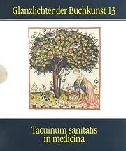 Tacuinum sanitatis in medicina glanzlichter der buchkunst band 13