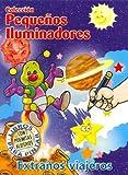 Extranos Viajeros (Spanish Edition)