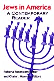img - for Jews in America: A Contemporary Reader (Brandeis Series in American Jewish History, Culture, and Life) book / textbook / text book