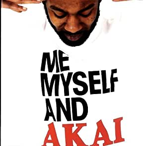 Me Myself & Akai