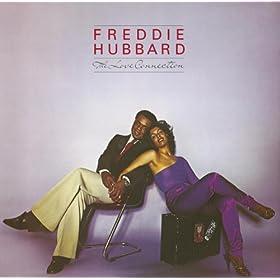 Freddie Hubbard [3] - 癮 - 时光忽快忽慢,我们边笑边哭!