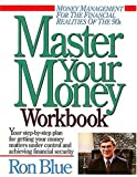 img - for Master Your Money Workbook: Your step-by-step plan for getting your money matters under control and achieving financial security book / textbook / text book