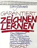 Garantiert Zeichnen Lernen: D. Geheimnis D. Rechten Hirn Hemispha¨re U.D. Befreiung Unserer Scho¨pfer. Gestaltungskra¨fte