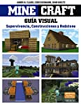 Minecraft. La Gu�a Visual. Superviven...