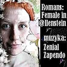 Romans: Female in @llenstein Audiobook by Pawel Zapendowski Narrated by Tola Jasionowska