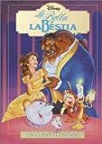 La Bella y La Bestia: Un Cuento Contado (Read-Aloud Storybook) (Spanish Edition)