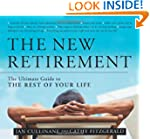 The New Retirement: The Ultimate Guid...
