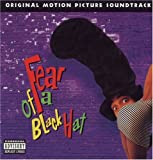 Fear of a Black Hat: Original Motion Picture Soundtrack