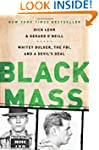 Black Mass: Whitey Bulger, the FBI, a...