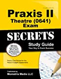 Praxis II Theatre