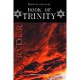Book Of Trinity: True story. Poltergeist activity, possession and a failed exorcismby A. J. Ryder