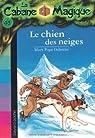 La Cabane Magique, tome 41 : Le chien des neiges par Osborne