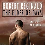 The Elder of Days | [Robert Reginald]