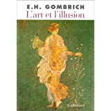 L'Art et l'illusion: Psychologie de la repr�sentation picturalepar E. H. Gombrich