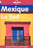 echange, troc Lonely Planet - Mexique : le sud 2001