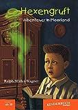 img - for Hexengruft - Abenteuer in Moorland: Fantasy-Abenteuer f r Kinder ab 10 Jahren (German Edition) book / textbook / text book