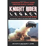 Knight Rider Legacy: The Unofficial Guide to the Knight Rider Universeby Joe Huth IV