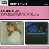 Love Me, Please Love Me/The Sandie Shaw Supplementby Sandie Shaw
