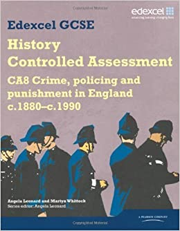 Edexcel GCSE History: CA8 Crime, Policing and Punishment in England C