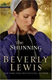 The Shunning (Turtleback School & Library Binding Edition) (Heritage of Lancaster County) (061313043X) by Lewis, Beverly