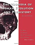 img - for Encyclopedia of Human Evolution and Prehistory: Second Edition (Garland Reference Library of the Humanities) book / textbook / text book