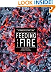 Feeding the Fire: Recipes and Strateg...