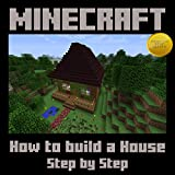 Minecraft: How to Build a House Step by Step