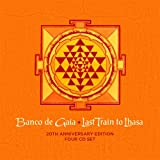 Last Train To Lhasa 20th Anniversary Edition