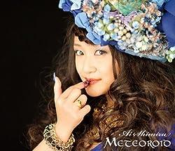 Meteoroid 〈初回限定盤〉