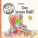 Der letzte Fall?(Kommissar Gordon 2) Audiobook by Ulf Nilsson Narrated by Ulrich Noethen, Udo Kroschwald, Lotta Doll