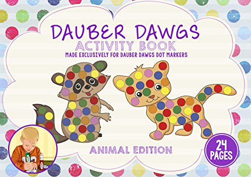 ANIMAL-EDITION-Dot-Marker-Activity-Sheets-24-PAGES-Made-EXCLUSIVELY-for-Dauber-Dawgs-Dot-Markers-Bingo-Daubers-with-Free-PDF-Book-Download