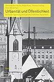 img - for Urbanitat Und Offentlichkeit: Kirche Im Spannungsfeld Gesellschaftlicher Dynamiken (Praktische Theologie Im Reformierten Kontext) (German Edition) book / textbook / text book