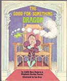img - for Good-For-Something Dragon book / textbook / text book
