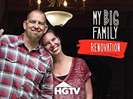 My Big Family Renovation Season 1