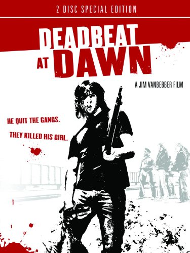 Deadbeat at Dawn & Van Bebber short films: My Sweet Satan, Roadkill: The Last Days of John Martin, Doper, Kata, Into the Black