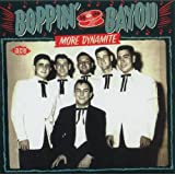 Boppin' By The Bayou ~ More Dynamite